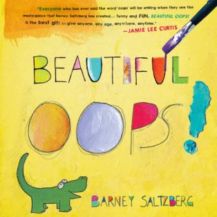 The Beautiful Oops by Barney Saltzberg