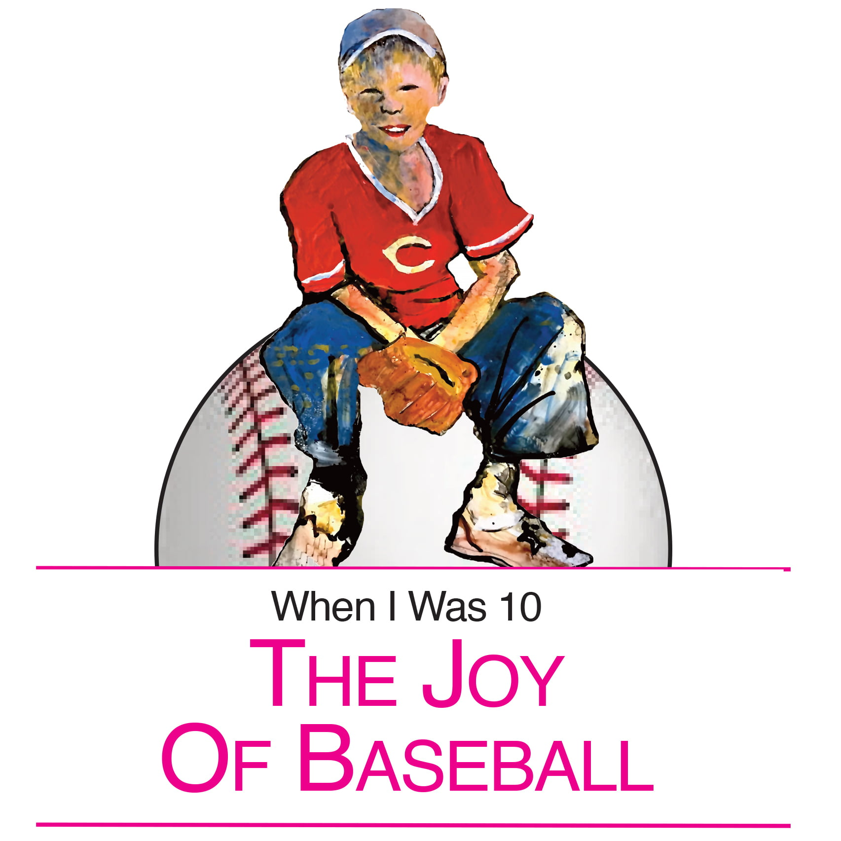 Alan Braley: The Joy of Baseball